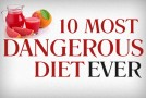 10 Most Dangerous Diets Ever