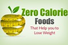 Zero Calorie Foods That Help you to Lose Weight (Infographic)